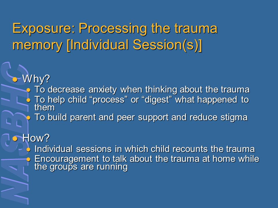 Exposure: Processing the trauma memory [Individual Session(s)]